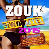 Zouk siwo myel (2015) by Various Artists