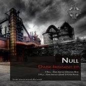 Dark Irritant EP by Null