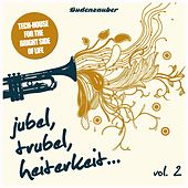 Jubel, Trubel & Heiterkeit, Vol. 2 by Various Artists