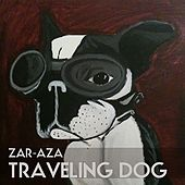 Traveling Dog - Single by Zaraza