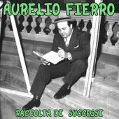 Aurelio Fierro by Aurelio Fierro