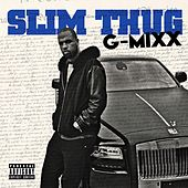 G-Mixx by Slim Thug