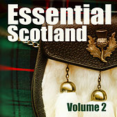 Essential Scotland, Vol. 2 by Various Artists