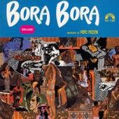 Bora Bora (Deluxe) (Colonna sonora del film) by Piero Piccioni