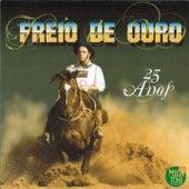 Freio de Ouro: 25 Anos by Various Artists