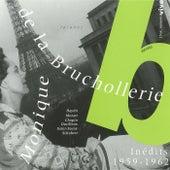 Inédits 1959-1962 by Monique de la Bruchollerie