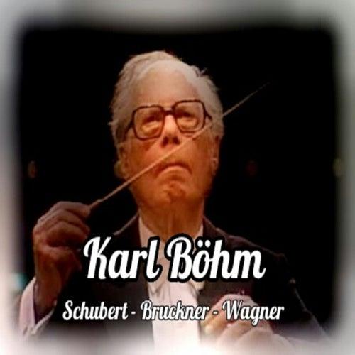 Karl Böhm, Schubert-Bruckner-Wagner by Staatskapelle Dresden