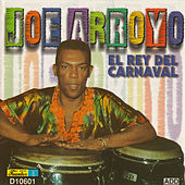 El Rey del Carnaval by Joe Arroyo