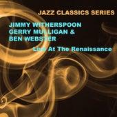 Jazz Classics Series: Live at the Renaissance von Ben Webster