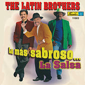 Lo Más Sabroso… la Salsa by The Latin Brothers