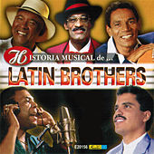 Historia Musical by The Latin Brothers