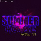 Summer House, Vol. 11 by Various Artists