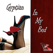 In My Bed - Single by Gyptian