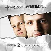 Fenology Favorite Five, Vol. 5 (Selected by Corti Organ) by Various Artists