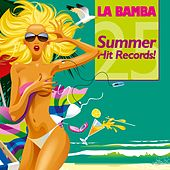 La Bamba - 25 Summer Hit Records! by Various Artists