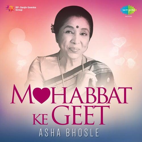 Mohobbat Ke Geet - Asha Bhosle by Asha Bhosle
