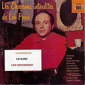 Les chansons interdites de Léo Ferré (L'essentiel, Le rare, Les sonoramas) by Leo Ferre