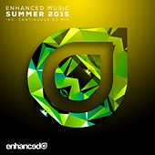 Enhanced Music: Summer 2015 - EP by Various Artists