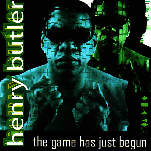 The Game Has Just Begun by Henry Butler