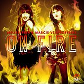 On Fire (Melleefresh & Marcie vs. pekrfreks) by Melleefresh