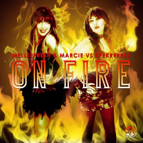 On Fire (Melleefresh & Marcie vs. pekrfreks) by Melleefresh