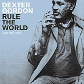 Rule the World - Summer Breeze Party by Dexter Gordon