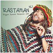Rastaman Nu Reggae Summer Sensation 2015 by Various Artists