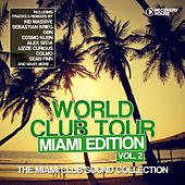 World Club Tour - Miami Edition, Vol. 2 by Various Artists