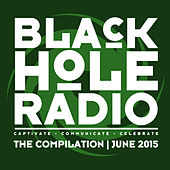 Black Hole Radio June 2015 by Various Artists