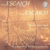 Thierry Escaich: Œuvres pour orgue & voix by Various Artists