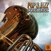 Pop & Jazz Instrumentals, Vol. 1 by Various Artists