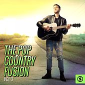 The Pop Country Fusion, Vol. 3 by Various Artists