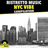 NYC Vibe Compilation - EP by Various Artists