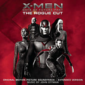 X-Men: Days of Future Past - Rogue Cut (Original Motion Picture Soundtrack - Extended Version) by John Ottman