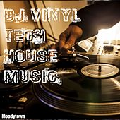 DJ Vinyl Tech House Music by Various Artists