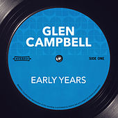 Early Years von Glen Campbell