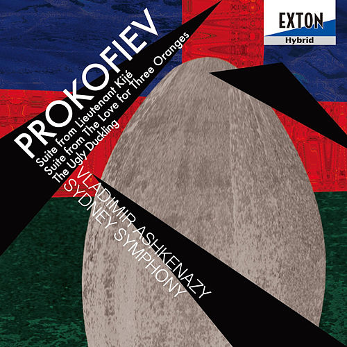 Prokofiev: Suite from Lieutennt Kije, Suite from the Love for Three Oranges, The Ugly Duckling by Sydney Symphony