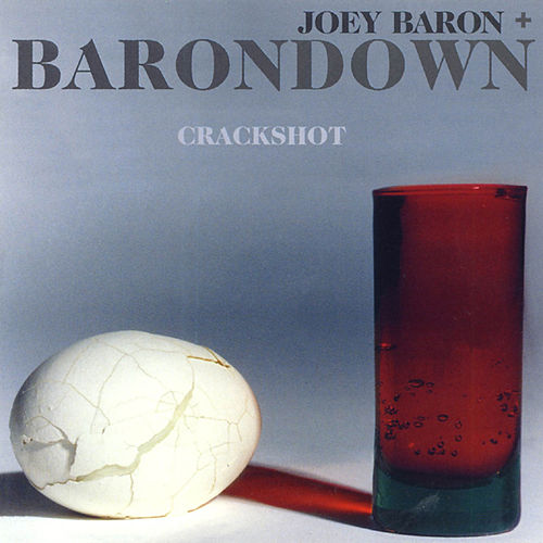 Crackshot by Joey Baron