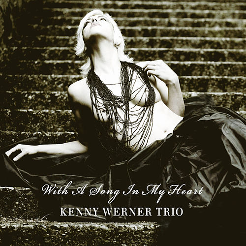 With a Song in My Heart by Kenny Werner