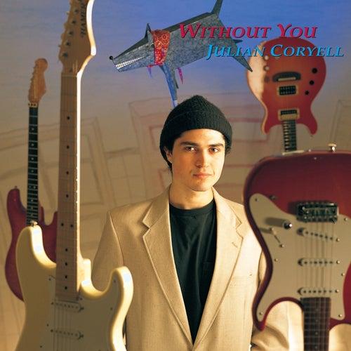 Without You by Julian Coryell