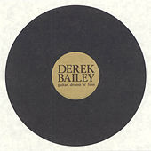 Guitar, Drums 'n' Bass by Derek Bailey