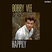 Happily - Endless Summer Love by Bobby Vee