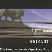 Mozart - Eine kleine nachtmusic - Symphony No. 40 by Various Artists
