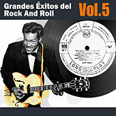 Grandes Éxitos del Rock And Roll, Vol. 5 by Various Artists