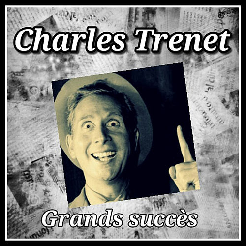 Charles Trenet-Grands succès by Charles Trenet