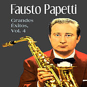 Grandes Éxitos Vol. 4 by Fausto Papetti