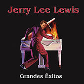 Grandes Éxitos by Jerry Lee Lewis