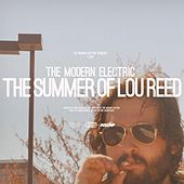 The Summer of Lou Reed by The Modern Electric