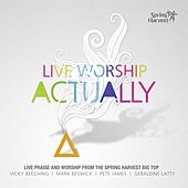 Live Worship Actually by Various Artists