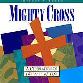 Mighty Cross by Don Moen